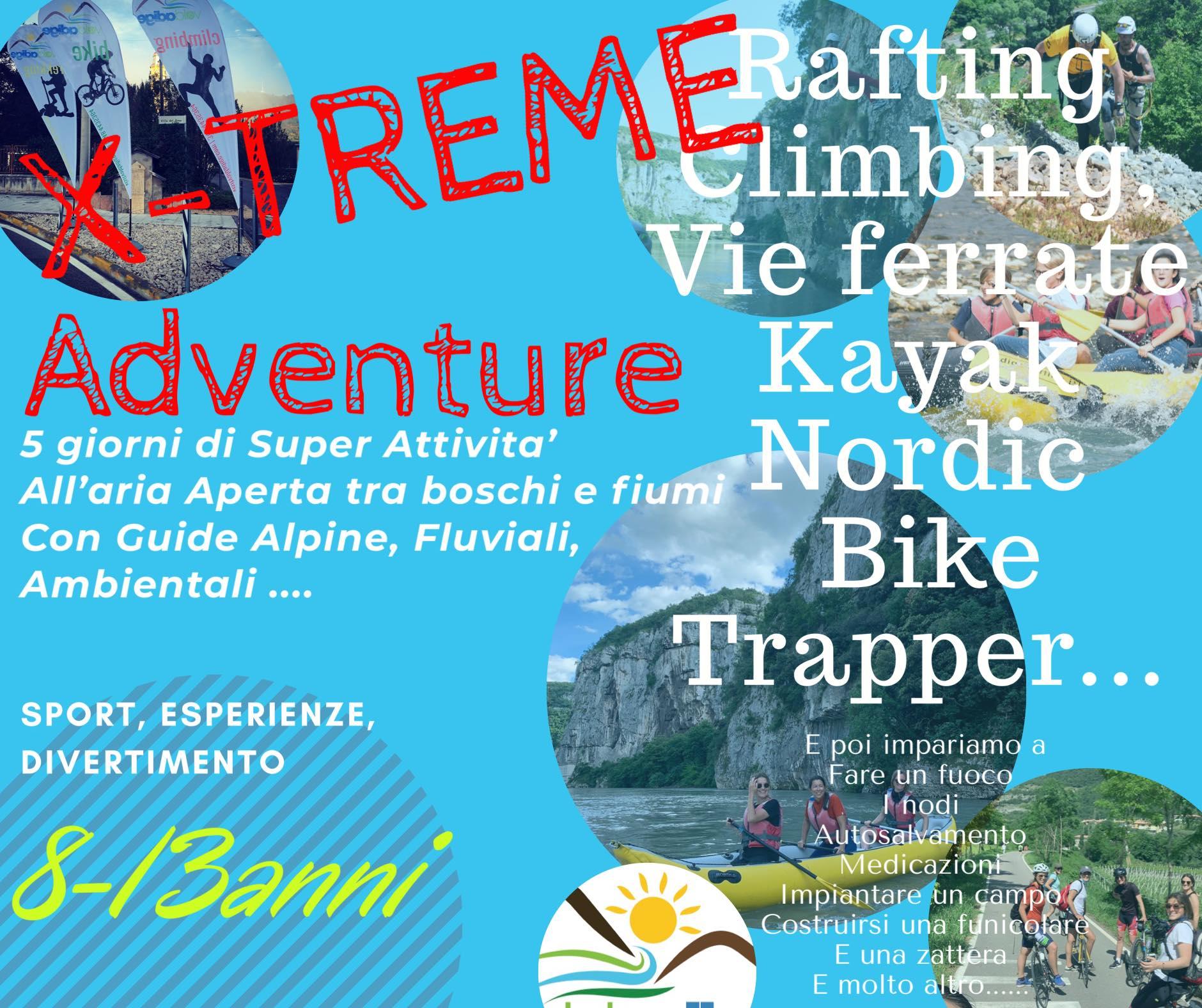 X-treme Adventure Da 8 a 13 anni. Dal 8 giugno 2020 dal lunedì al venerdì. S...