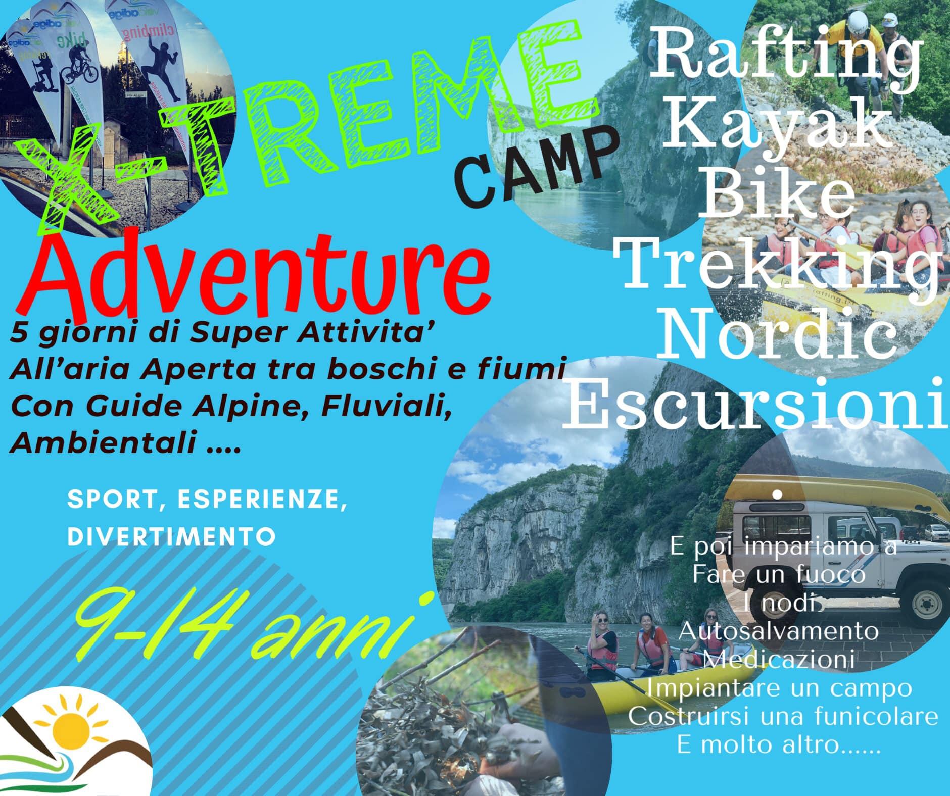 X-treme Adventure CAMP Da 8 a 15 anni DAL 20 AL 31 LUGLIO Super Attività all'...